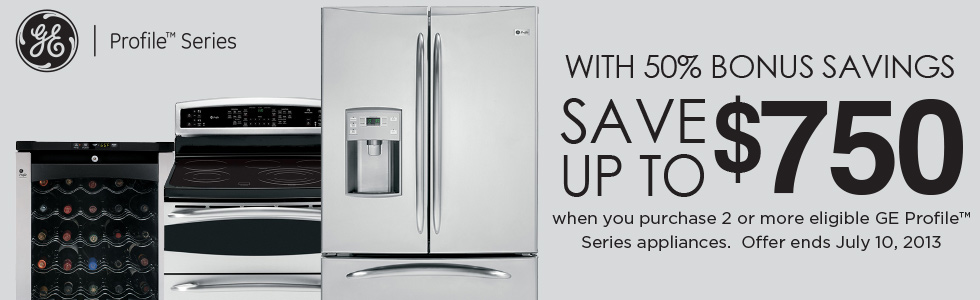 GE Profile Bonus Savings- Save up to $750